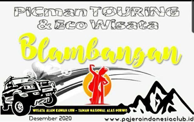 PICMAN TOURING & ECO WISATA BLAMBANGAN